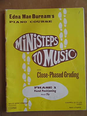 Edna Mae Burnam's Piano Course - Ministeps to Music with Close Phased Grading - Phase 1 Hand ...