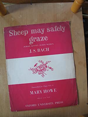 Sheep May Safely Graze: J. S. Bach