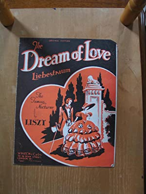 The Dream of Love - Liebestraum