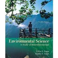 Environmental Science : A Study of Interrelationships: Enger, Eldon D