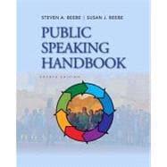 Public Speaking Handbook: Beebe, Steven A.;