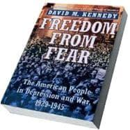 Freedom from Fear The American People in: Kennedy, David M.