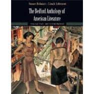 The Bedford Anthology of American Literature, Volume: Belasco, Susan; Johnson,