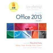 Exploring Microsoft Office 2013, Volume 1: Poatsy, Mary Anne;