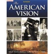 The American Vision, Student Edition: Appleby, Joyce Oldham;