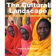 The Cultural Landscape: An Introduction to Human: Rubenstein