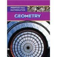 Prentice Hall Mathematics: Geometry: Kennedy, Dan; Charles,