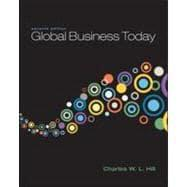 Global Business Today: Hill, Charles W.