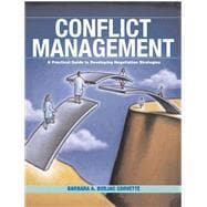 Conflict Management A Practical Guide to Developing: Budjac Corvette, Barbara
