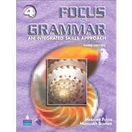 Focus on Grammar 4: Fuchs, Marjorie; Bonner,