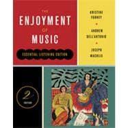 The Enjoyment of Music (Essential Listening Edition,: ANTONIO,ANDREW DELL
