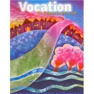 Vocation: Our Response to God's Call: Unknown