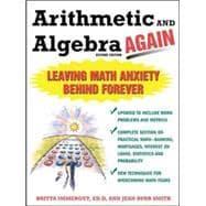 Arithmetic and Algebra Again, 2/e Leaving Math: Immergut, Brita; Burr-Smith,