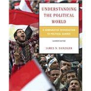 Understanding the Political World A Comparative Introduction: Danziger, James N.