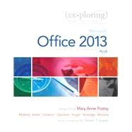 Exploring Microsoft Office 2013, Plus: Poatsy, Mary Anne;