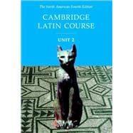 Cambridge Latin Course Unit 2 Student Text: Corporate Author North