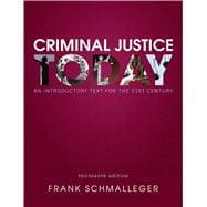 Criminal Justice Today An Introductory Text for: Schmalleger, Frank