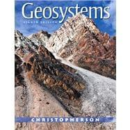 Geosystems An Introduction to Physical Geography: Christopherson, Robert W.