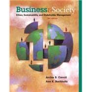 Business and Society: Ethics, Sustainability, and Stakeholder: Carroll; Buchholtz