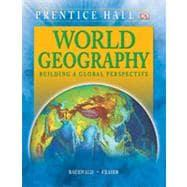 World Geography: Building a Global Perspective: Unknown