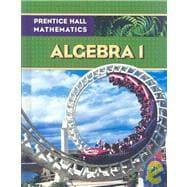 Prentice Hall Math Algebra 1 Student Edition: Prentice Hall