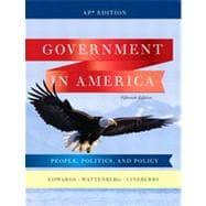 Government in America: People, Politics, and Policy,: Pearson Education, Inc.