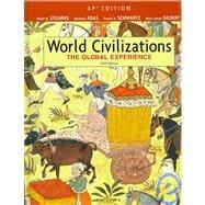 World Civilizations: The Global Experience: AP Edition: Stearns, Peter N.;