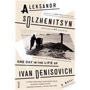One Day in the Life of Ivan: Solzhenitsyn, Aleksandr; Willetts,