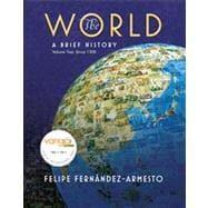World Vol. II : Since 1300: A: Fernandez-Armesto, Felipe