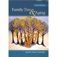 Family Ties and Aging: Ingrid Arnet Connidis
