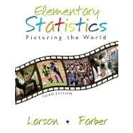 Elementary Statistics : Picturing the World: Larson, Ron; Farber,