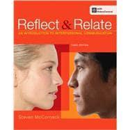 Reflect and Relate An Introduction to Interpersonal: McCornack, Steven