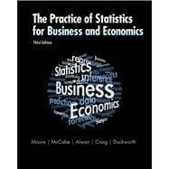 The Practice of Statistics for Business and: Moore, David S.;