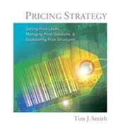 Pricing Strategy Setting Price Levels, Managing Price: Smith, Tim