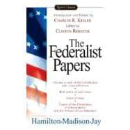 The Federalist Papers: Hamilton, Alexander (Author);