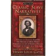 The Classic Slave Narratives: Gates, Henry Louis;