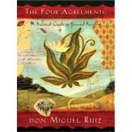 The Four Agreements: Ruiz, Don Miguel;
