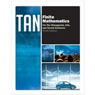 Finite Mathematics for the Managerial, Life, and: Tan, Soo T.