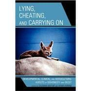 Lying, Cheating, and Carrying on: Akhtar, Salman; Parens,