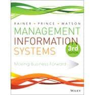 Management Information Systems: Rainer, Kelly; Prince,