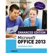 Enhanced Microsoft Office 2013 Introductory: Vermaat, Misty E.