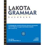 Lakota Grammar Handbook (SKU: L097): Jan Ullrich; Ben