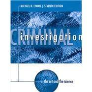 Criminal Investigation The Art and the Science: Lyman, Michael D.