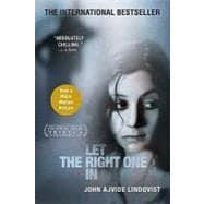 Let the Right One In A Novel: Lindqvist, John Ajvide;