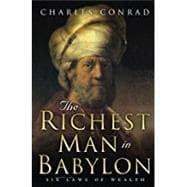 The Richest Man in Babylon: Conrad, Charles
