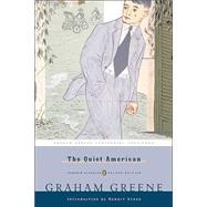 Quiet American : (Penguin Classics Deluxe Edition): Greene, Graham (Author);