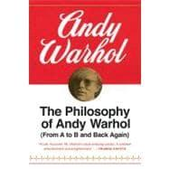 The Philosophy of Andy Warhol: Warhol, Andy