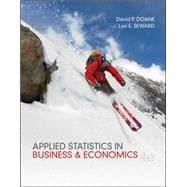 Applied Statistics in Business and Economics: Doane, David; Seward,