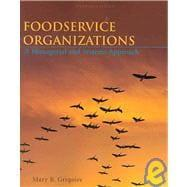 Foodservice Organizations : A Managerial and Systems: Gregoire, Mary B.