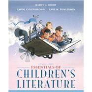 Essentials of Children's Literature: Short, Kathy G.;